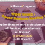 WINE WORK : Speed Business Meeting ! le 19 Mars 2020