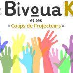 """Le Bivouak et """"ses coups de projecteur"""" !"""