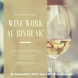 WINE WORK DU 30 SEPTEMBRE 2021