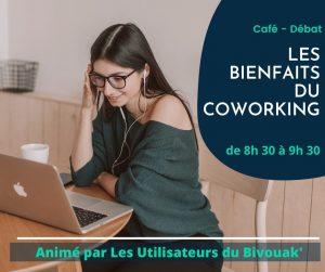 LES BIENFAITS DU COWORKING - AU BIVOUAK
